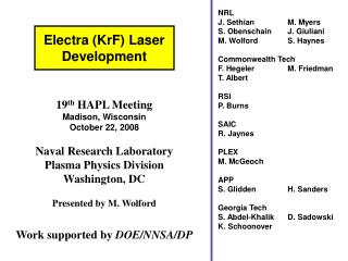 19th HAPL Meeting Madison, Wisconsin October 22, 2008  Naval Research Laboratory Plasma Physics Division Washington, DC