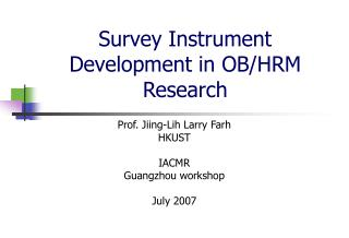 Survey Instrument Development in OB/HRM Research