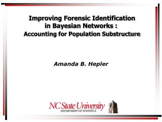 Improving Forensic Identification  in Bayesian Networks : Accounting for Population Substructure