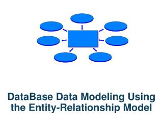 DataBase  Data Modeling Using the Entity-Relationship Model