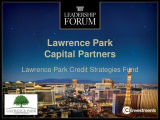 Lawrence Park  Capital Partners