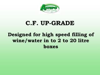 C.F. UP-GRADE