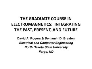 The Graduate Course in Electromagnetics:  Integrating the Past, Present, and Future