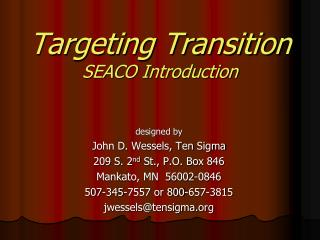 Targeting Transition SEACO Introduction