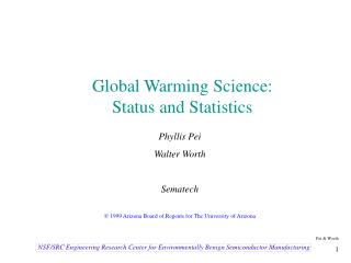 Global Warming Science: Status and Statistics