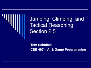 Jumping, Climbing, and Tactical Reasoning Section 2.5
