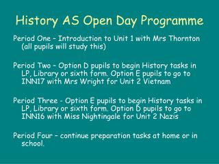 History AS Open Day Programme