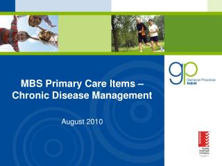 MBS Primary Care Items    Chronic Disease Management   August 2010