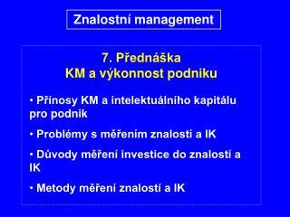 7. Přednáška KM a výkonnost podniku