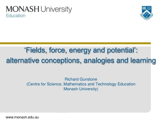 'Fields, force, energy and potential': alternative conceptions, analogies and learning