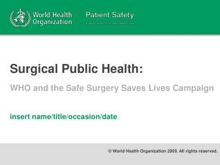 Surgical Public Health:
