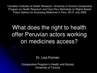 What does the right to health  offer Peruvian actors working on medicines access?