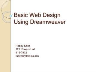 Basic Web Design  Using  Dreamweaver