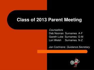 Class of 2013 Parent Meeting