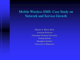 Mobile Wireless EMS: Case Study on Network and Service Growth