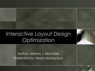 Interactive Layout Design Optimization