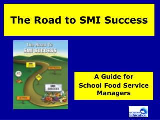 The Road to SMI Success