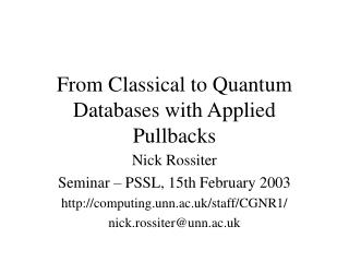From Classical to Quantum Databases with Applied Pullbacks
