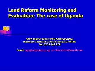 Land Reform Monitoring and Evaluation: The case of Uganda