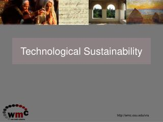 Technological Sustainability