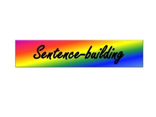 Sentence-building