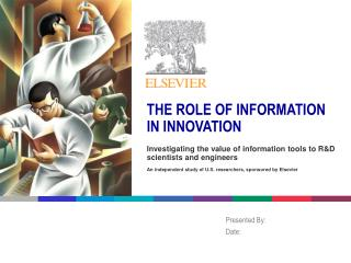THE ROLE OF INFORMATION IN INNOVATION