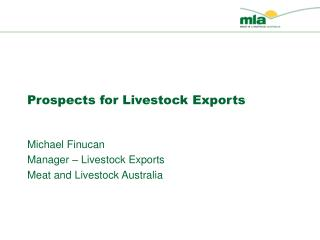 Prospects for Livestock Exports