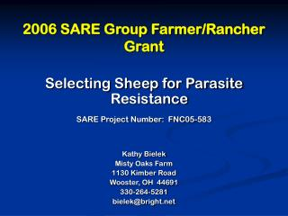 2006 SARE Group Farmer/Rancher Grant