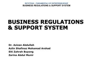 BUSINESS REGULATIONS & SUPPORT SYSTEM