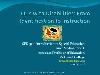 ELLs with Disabilities: From Identification to Instruction