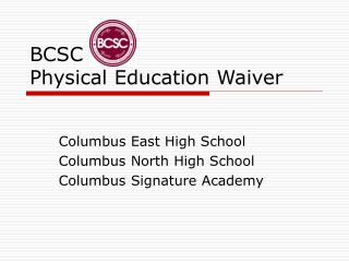 BCSC  Physical Education Waiver