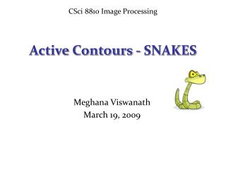 Active Contours - SNAKES