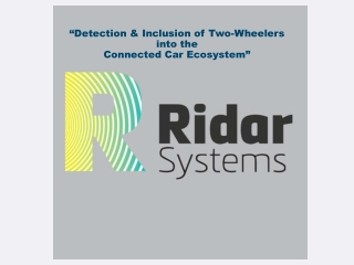 """""""Detection & Inclusion of Two-Wheelers into the Connected Car Ecosystem"""""""