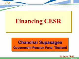 Financing CESR