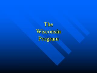 The  Wisconsin  Program