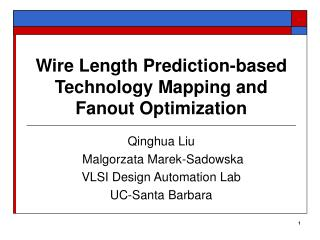 Wire Length Prediction-based Technology Mapping and Fanout Optimization
