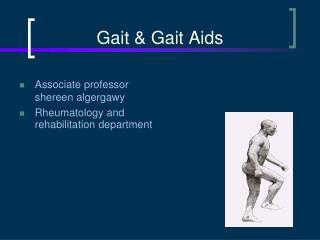 Gait & Gait Aids