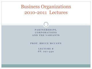 Business Organizations 2010-2011  Lectures