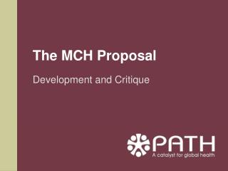 The MCH Proposal