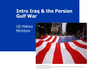 Intro Iraq & the Persian Gulf War
