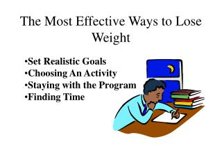 The Most Effective Ways to Lose Weight