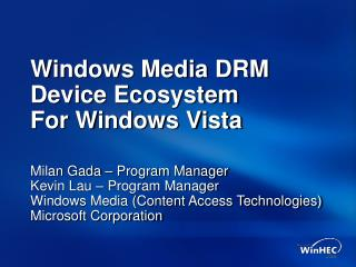 Windows Media DRM Device Ecosystem For Windows Vista