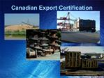 Canadian Export Certification