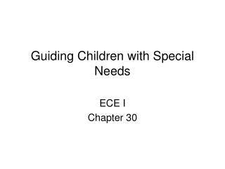 Guiding Children with Special Needs