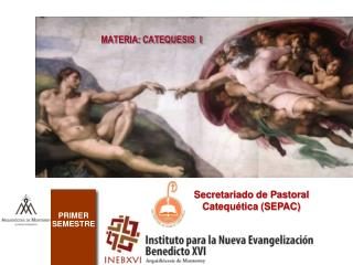 MATERIA: CATEQUESIS  I