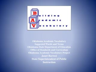Oklahoma Academic Vocabulary Suggested Words and Terms  Oklahoma State Department of Education  Office of Standards and