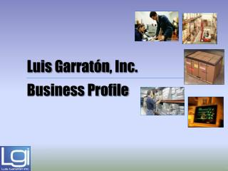 Luis  Garratón , Inc. Business Profile