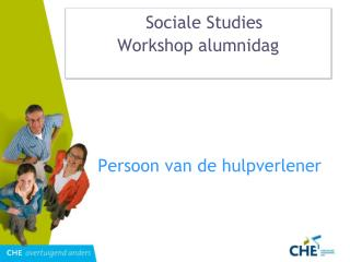 Sociale Studies 	 Workshop alumnidag