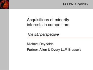 Acquisitions of minority interests in competitors  The EU perspective