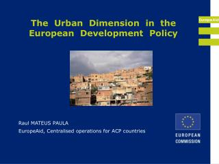 The  Urban  Dimension  in  the European  Development  Policy